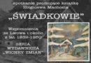 """""""Świadkowie""""  Wspomnienia ze Lwowa"""